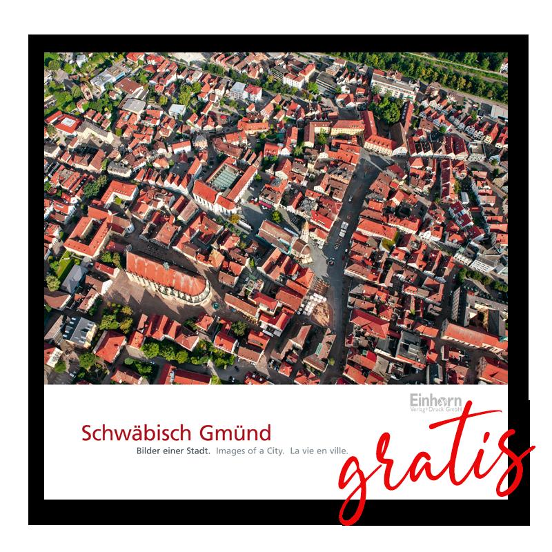 Schwäbisch Gmünd - Bilder einer Stadt
